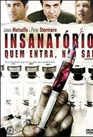 Insanatório - Quem Entra, Não Sai (Insanitarium)