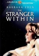 Um Estranho Ser (The Stranger Within)