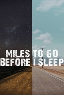 Um Longo Caminho a Percorrer (Miles To Go Before I Sleep)