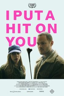 I Put a Hit on You - Poster / Capa / Cartaz - Oficial 1