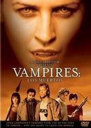 Vampiros - Os Mortos (Vampires: Los Muertos)