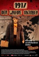 Outubro de 1917 - Os Artistas da Revolução (1917 - Der wahre Oktober)