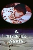 A Visit to Santa (A Visit to Santa)