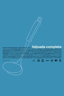 Feijoada Completa - Poster / Capa / Cartaz - Oficial 1