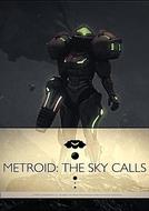 Metroid: The Sky Calls (Metroid: The Sky Calls)