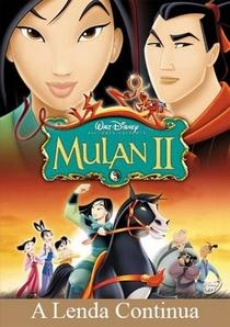 Mulan 2 - A Lenda Continua - Poster / Capa / Cartaz - Oficial 1