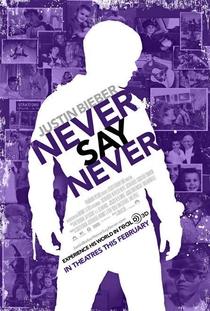 Justin Bieber: Never Say Never - Poster / Capa / Cartaz - Oficial 2
