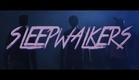 Sleepwalkers (2014) - Official Trailer
