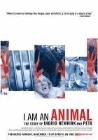 I am an animal: Em defesa dos animais - Poster / Capa / Cartaz - Oficial 1