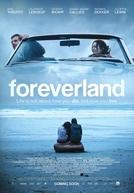 A Vida é Para Viver (Foreverland)
