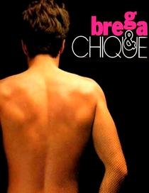 Brega e Chique - Poster / Capa / Cartaz - Oficial 2