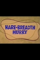 Hare-Breadth Hurry (Hare-Breadth Hurry)