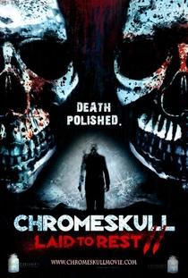 Chromeskull 2: Não Descanse em Paz - Poster / Capa / Cartaz - Oficial 2