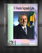 O Mundo Segundo Lula (Le Monde Selons Lula)