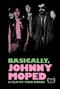 Basically, Johnny Moped - Poster / Capa / Cartaz - Oficial 1
