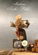 Madame Tutli-Putli (Madame Tutli-Putli)