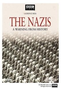 Os Nazistas: Uma Advertência da História - Poster / Capa / Cartaz - Oficial 3