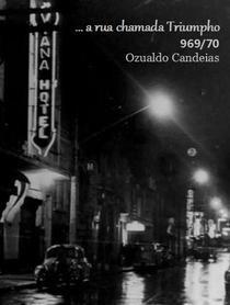 Uma Rua Chamada Triumpho - Poster / Capa / Cartaz - Oficial 1