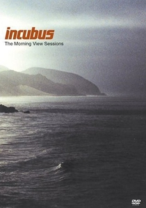 Incubus:The Morning View Sessions - Poster / Capa / Cartaz - Oficial 1