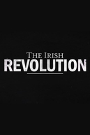 The Irish Revolution (1ª Temporada) (The Irish Revolution (Season 1))