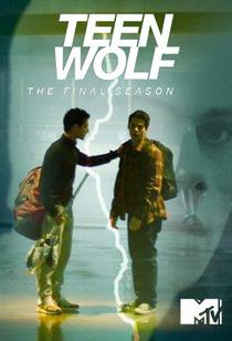 Teen Wolf (6ª Temporada) - Poster / Capa / Cartaz - Oficial 3
