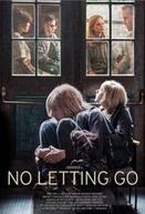 No Letting Go (No Letting Go)