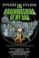 The Brainwashing of My Dad ( The Brainwashing of My Dad)
