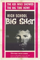 High School Big Shot (High School Big Shot)