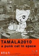Tamala 2010: um gato punk no espaço  (Tamala 2010: A Punk Cat in Space)