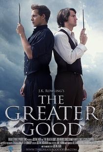 The Greater Good - Poster / Capa / Cartaz - Oficial 1