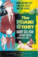 A Vingança do Gangster (The Miami Story)
