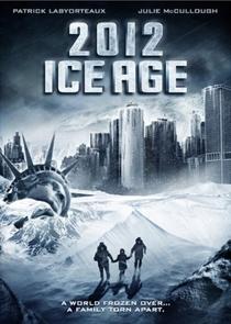 2012: A Era do Gelo - Poster / Capa / Cartaz - Oficial 2