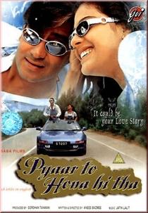 Pyaar To Hona Hi Tha - O Amor Tinha Que Acontecer - Poster / Capa / Cartaz - Oficial 2