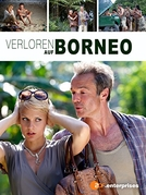 Verloren auf Borneo (Verloren auf Borneo)