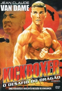 Kickboxer - O Desafio do Dragão - Poster / Capa / Cartaz - Oficial 3