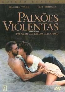 Paixões Violentas  - Poster / Capa / Cartaz - Oficial 2