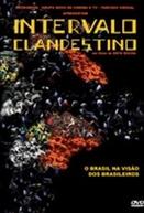 Intervalo Clandestino (Intervalo Clandestino)