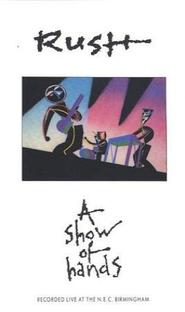 Rush: A Show of Hands - Poster / Capa / Cartaz - Oficial 1