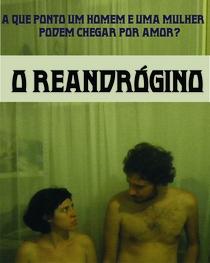O Reandrógino - Poster / Capa / Cartaz - Oficial 1