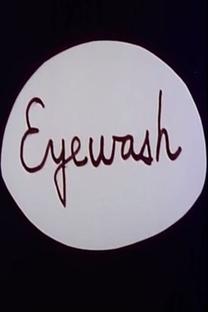 Eyewash - Poster / Capa / Cartaz - Oficial 2