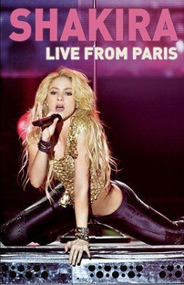 Shakira - Live From Paris - Poster / Capa / Cartaz - Oficial 1