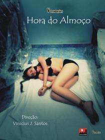 Hora do Almoço - Poster / Capa / Cartaz - Oficial 1