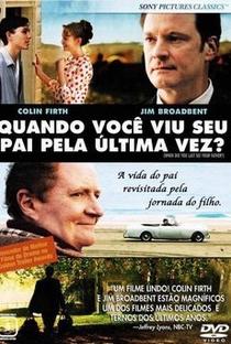Quando Você Viu seu Pai pela Última Vez? - Poster / Capa / Cartaz - Oficial 2