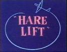 Hare Lift (Hare Lift)