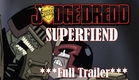 Judge Dredd: Superfiend Full Trailer
