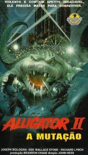 Alligator 2 - A Mutação - Poster / Capa / Cartaz - Oficial 2
