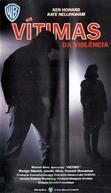 Vítimas da Violência (Victims)