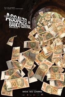 Assalto ao Banco Central - Poster / Capa / Cartaz - Oficial 2