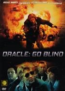 Oracle: Go Blind (Oracle: Go Blind)