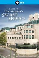 Secrets of Her Majesty's Secret Service (Secrets of Her Majesty's Secret Service)